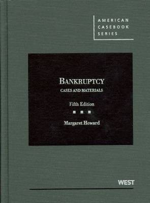 Cases and Materials on Bankruptcy