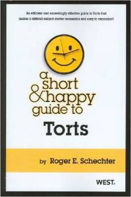 A Short and Happy Guide to Torts
