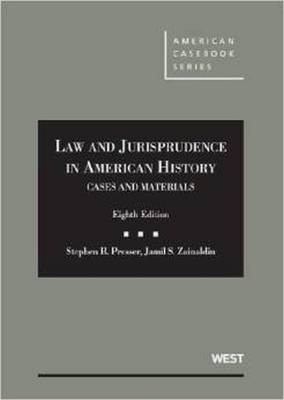 Cases and Materials on Law and Jurisprudence in American History