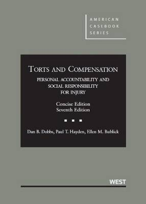 Torts and Compensation, Personal Accountability and Social Responsibility for Injury