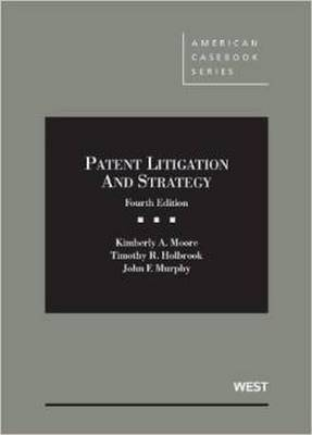 Patent Litigation and Strategy