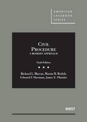 Civil Procedure a Modern Approach