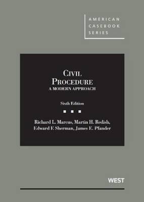 Civil Procedure, A Modern Approach
