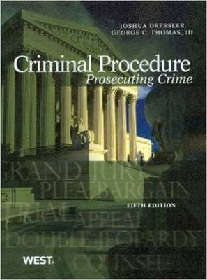 Criminal Procedure: Prosecuting Crime