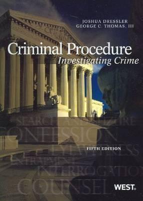 Criminal Procedure: Investigating Crime