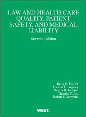 Law and Health Care Quality, Patient Safety, and Medical Liability