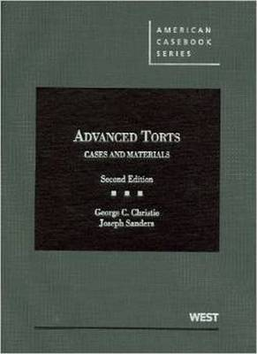 Advanced Torts: Cases and Materials, 2d