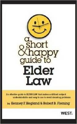 A Short and Happy Guide to Elder Law