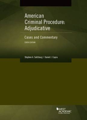 American Criminal Procedure, Adjudicative