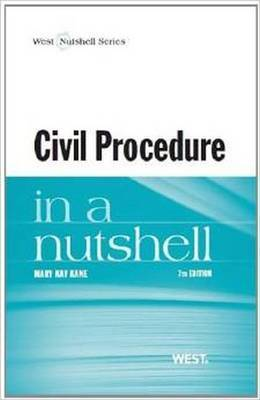 Civil Procedure in a Nutshell