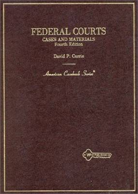Federal Courts: Cases and Materials
