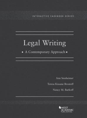 Legal Writing, a Contemporary Approach