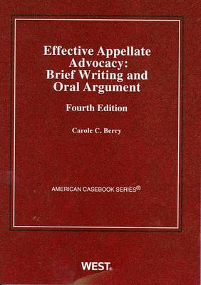 Effective Appellate Advocacy: Brief Writing and Oral Argument