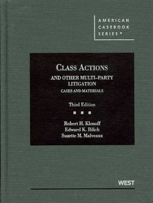 Class Actions and Other Multiparty Litigation