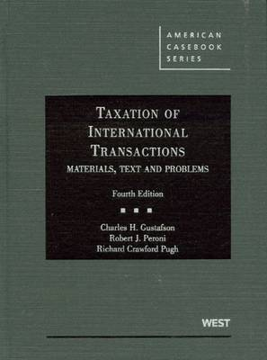 Taxation of International Transactions: Materials, Texts And Problems, 4th
