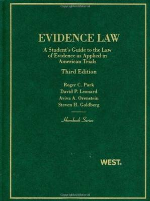 Evidence Law, A Student's Guide to the Law of Evidence as Applied in American Trials