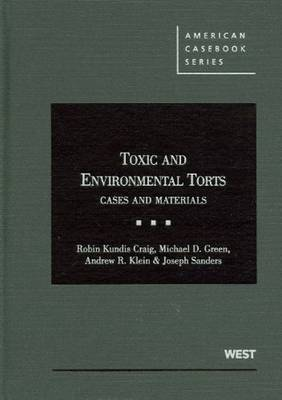 Toxic and Environmental Torts: Cases and Materials