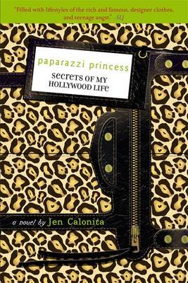 Secrets of My Hollywood Life: Paparazzi Princess