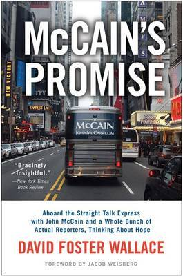 McCain's Promise: Aboard the Straight Talk Express