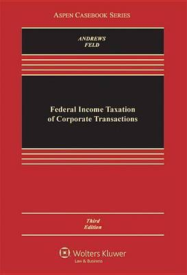 Federal Income Taxation of Corporate Transactions