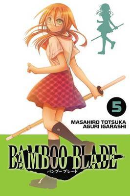 Bamboo Blade: v. 5
