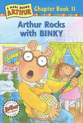 Arthur Rocks with Binky: A Marc Brown Arthur Chapter Book 11