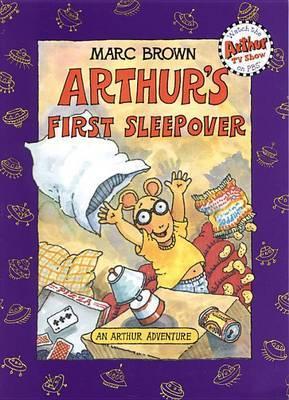 Arthur's First Sleepover: An Arthur Adventure