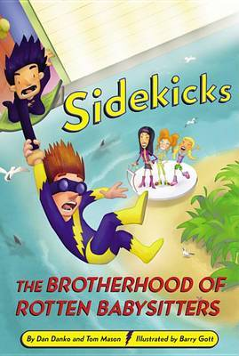 Sidekicks 5: The Brotherhood of Rotten Babysitters