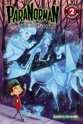 ParaNorman: Meet the Ghosts