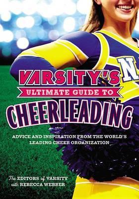 Varsity's Ultimate Guide to Cheerleading