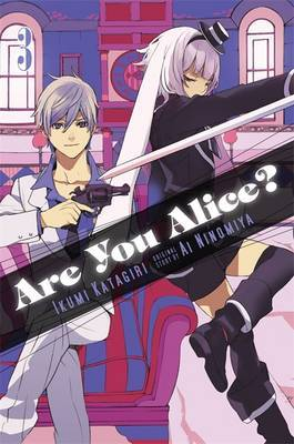 Are You Alice?: v. 3