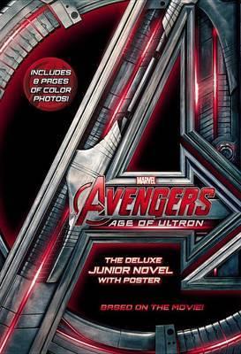 Marvel's Avengers: Age of Ultron: The Deluxe Junior Novel