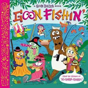 Goon Fishin'