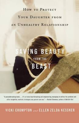 Saving Beauty from the Beast: How to Protect Your Daughter from an Unhealthy Relationship