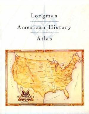 Longman American History Atlas