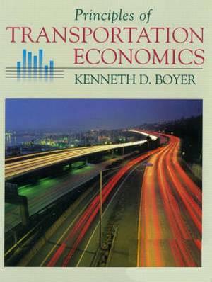 Principles of Transportation Economics