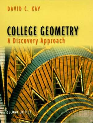 College Geometry: A Discovery Approach