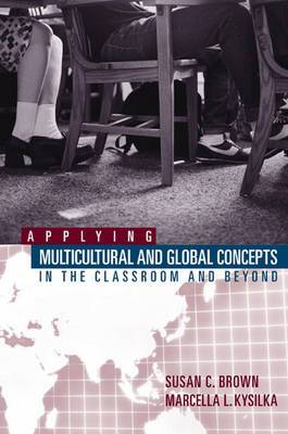 Applying Multicultural Global Concepts to the Classroom and beyond