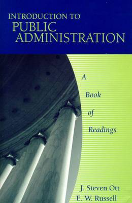 Introduction to Public Administration: A Book of Readings