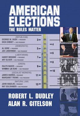 American Elections: The Rules Matter