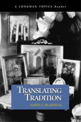 Translating Tradition (A Longman Topics Reader)
