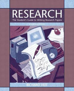 Research: The Student's Guide to Writing Research Papers