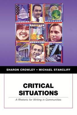 Critical Situations: A Rhetoric for Writing in Communities