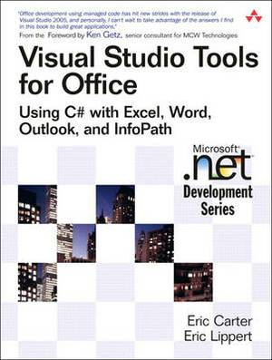 Net Programming for Office: Using C# with Excel, Word, Outlook, Andinfopath