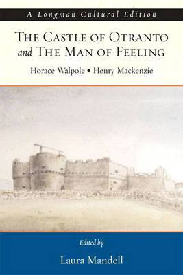 The Castle of Otranto and the Man of Feeling