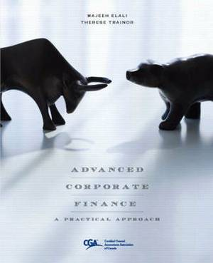 Advanced Corporate Finance: A Practical Approach