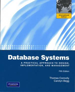 Database Systems: A Practical Approach to Design, Implementation and Management: International Version