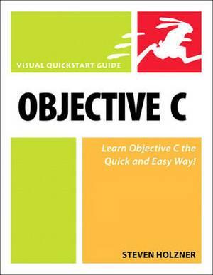 Objective C: Visual QuickStart Guide
