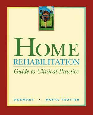 Home Rehabilitation: Guide to Clinical Practice