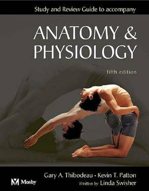 Study and Review Guide to Accompany Anatomy and Physiology